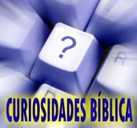 Curiosidade Biblia , Biblicas