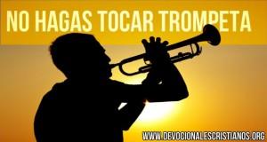 no-hagas-tocar-trompetas.jpg