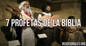 7 profetas biblia Dios.jpg