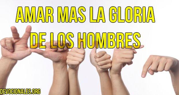 amar-la-gloria-hombres biblia.jpg