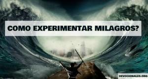 experimentar milagros biblia
