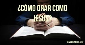 orar-como-Jesus-Padre-Nuestro