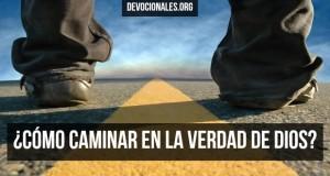 como-caminar-verdad-biblia-cristianos