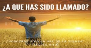 El Llamado De Dios Para Tu Vida