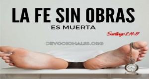 La Fe Sin Obras Es Muerta Sin Jesús