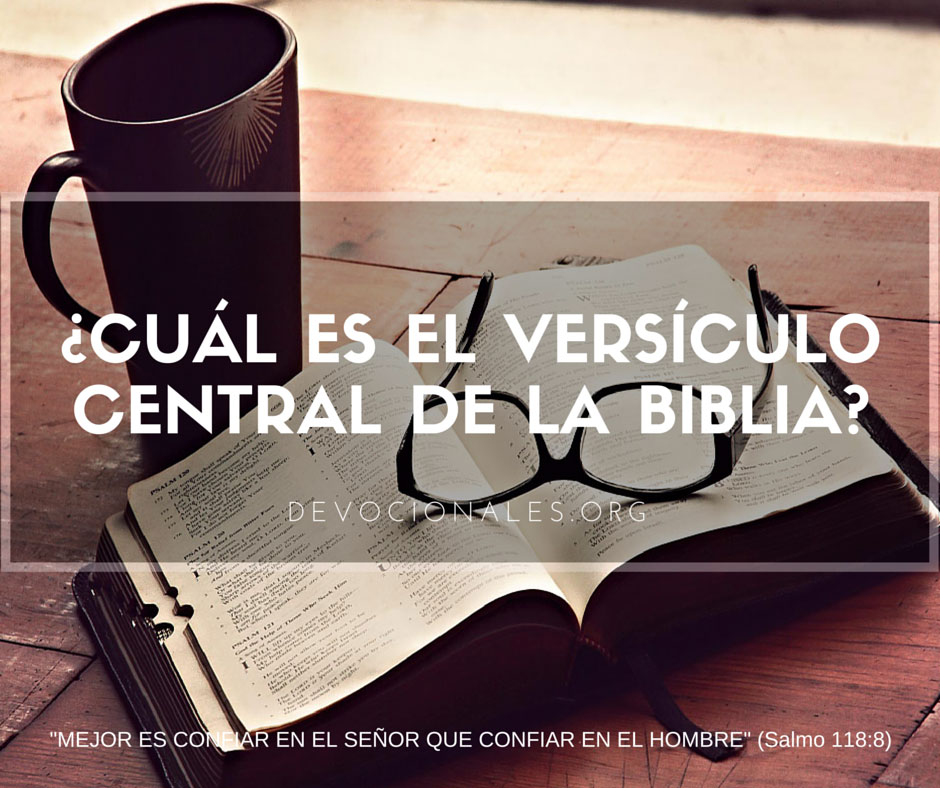 Matrimonio Versiculo Dela Biblia : Cual es el versículo central de la biblia †
