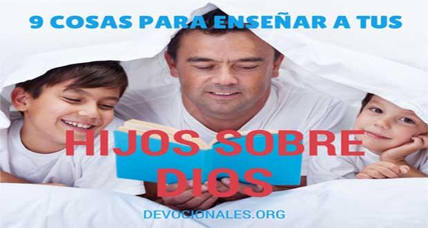 Temas Para Enseñar A Tus Hijos Sobre Dios