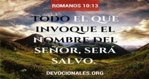 Todo El Que Invoque El Nombre Del Senor Sera Salvo