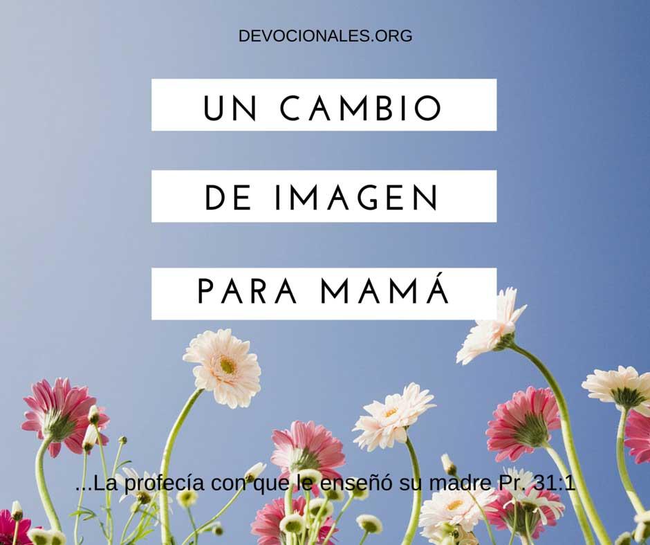 Un Cambio de Imagen Para Madres Cristianas