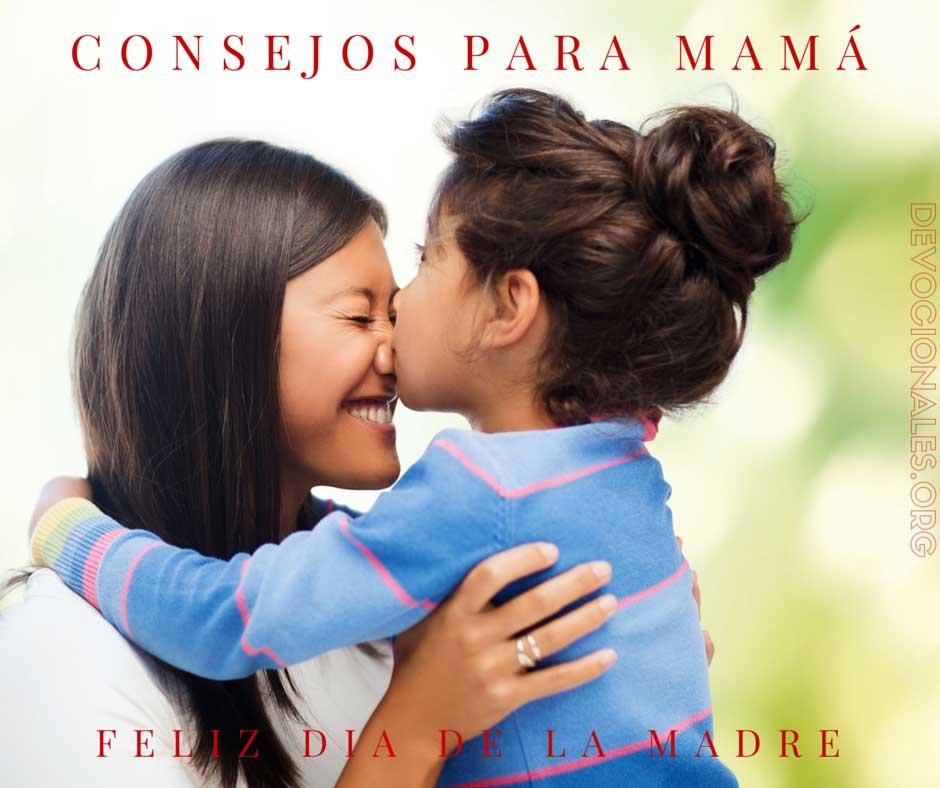 Día De La Madre - Consejos Para Mamá
