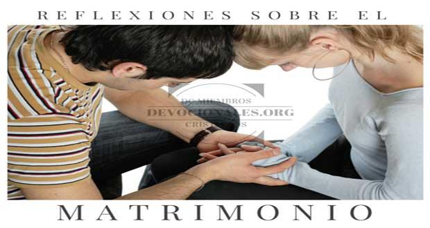 Reflexiones Sobre El Matrimonio Cristiano