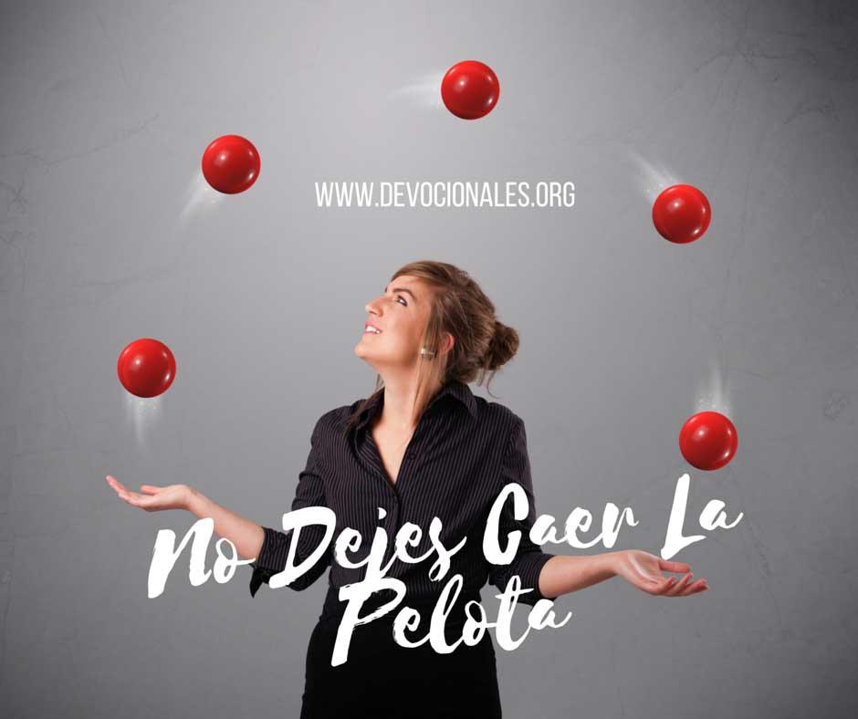 Reflexión: No Dejes Caer La Pelota