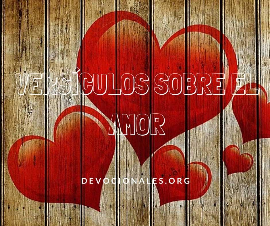 Versículos De La Biblia Sobre El Amor