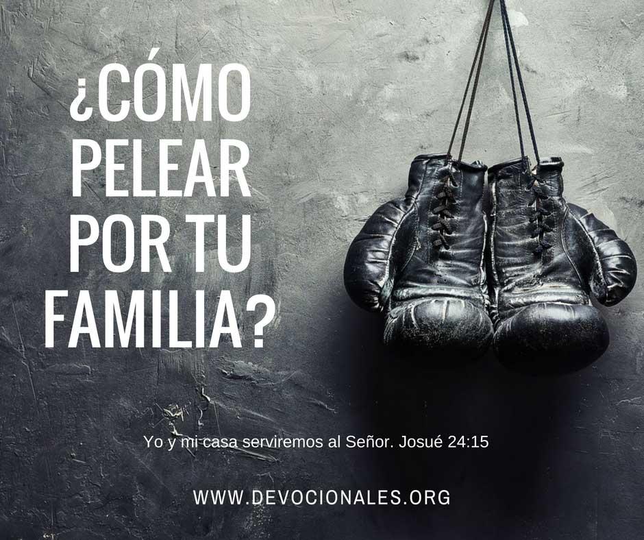 Dios Pelea por tu Familia Cristiana