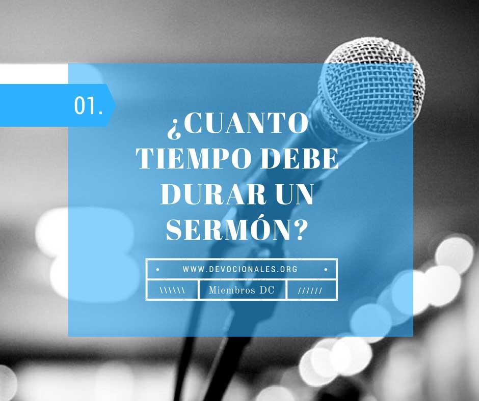 Sermón Y Su Tiempo de Duración