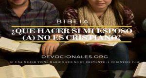 ¿Qué Hago Si Mi Esposo (a) No es Cristiano (a) ?