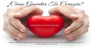 Tu corazón guardalo para Dios