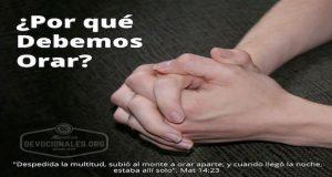 por-que-orar-oracion-biblia-Dios