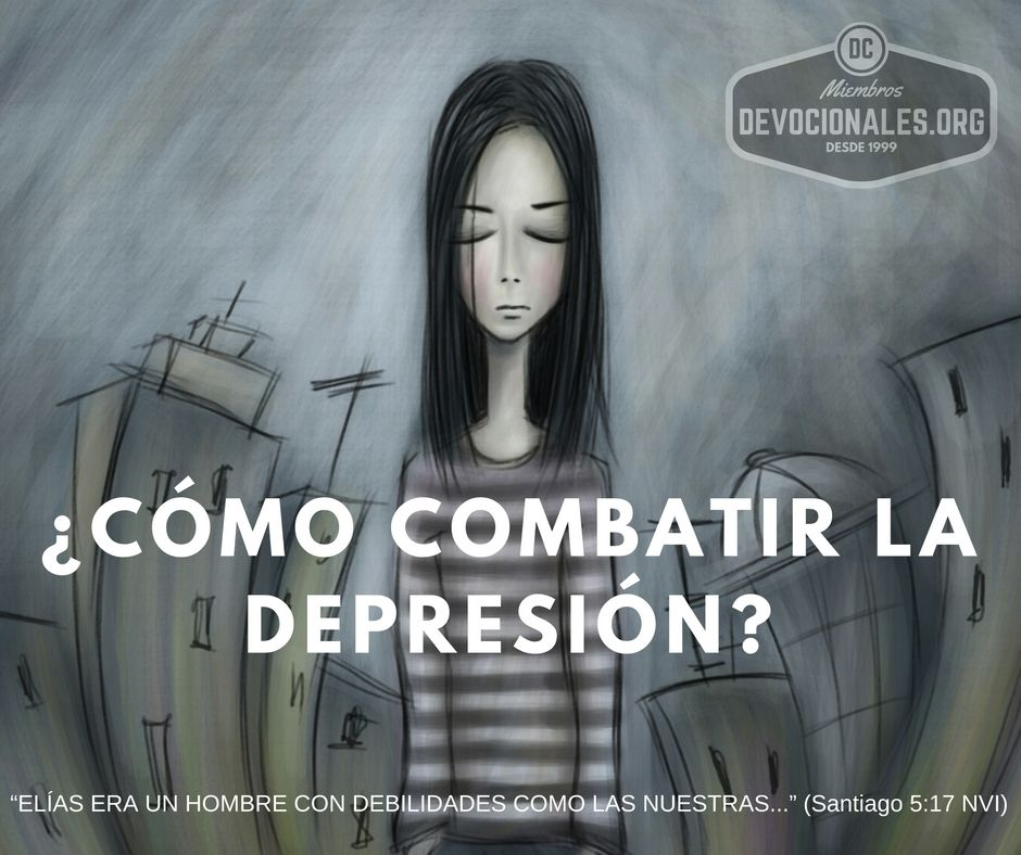 C mo combatir la depresi n seg n la biblia elias deprimido - Como combatir la condensacion ...