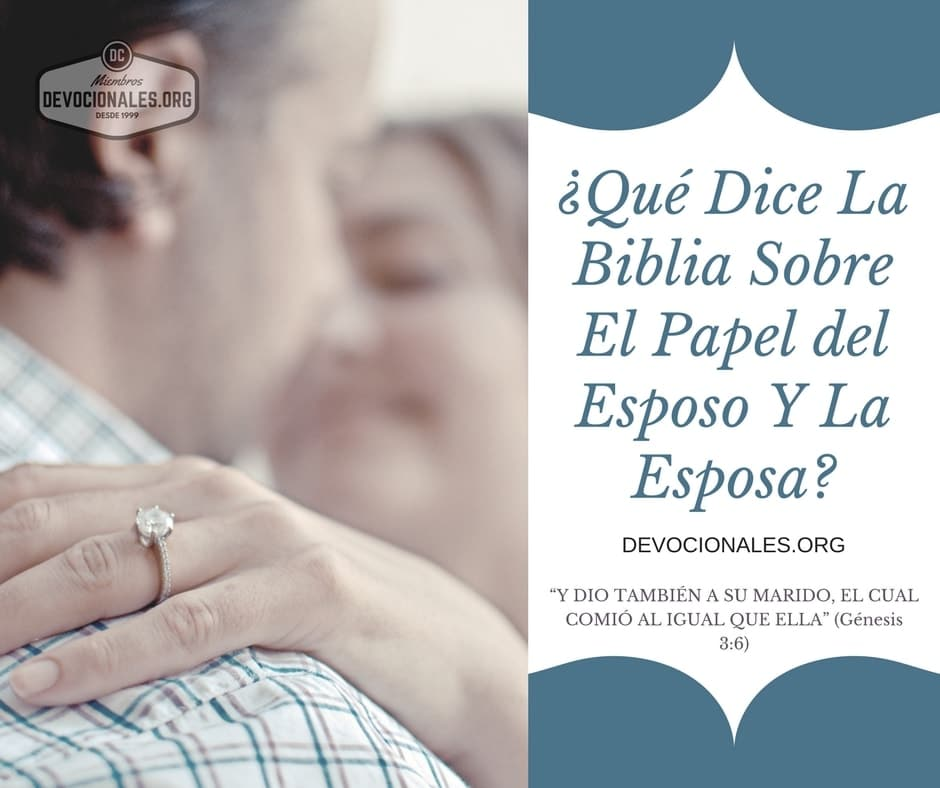 Biblia Sobre El Matrimonio : Qué dice la biblia sobre responsabilidad del esposo y