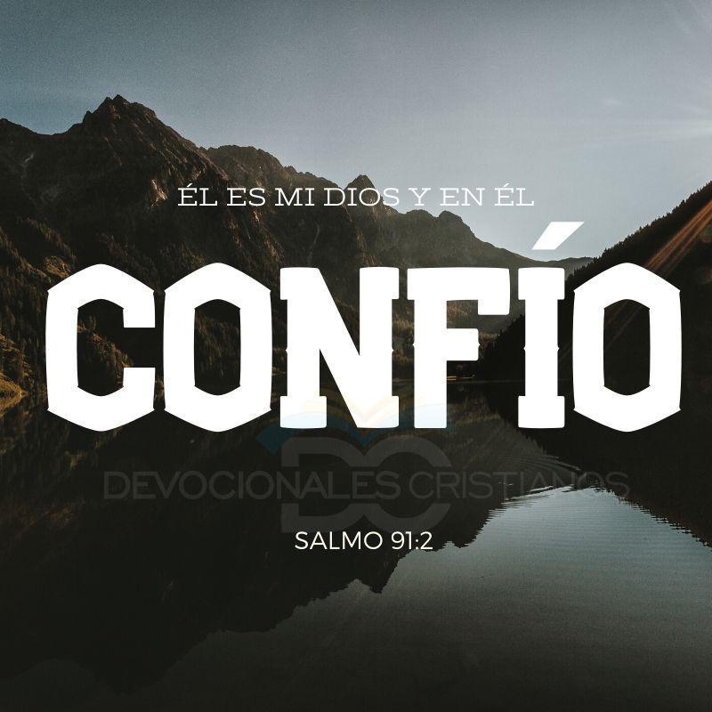 salmo-91-2-el-es-mi-Dios-confio