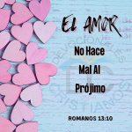romanos-13-10-el-amor-no-hace-mal-al-projimo