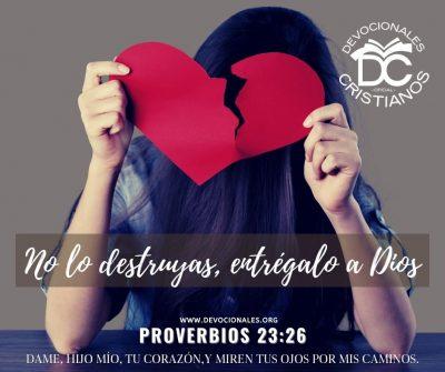 No-lo-destruyas-entregalo-Dios-proverbios-23-26