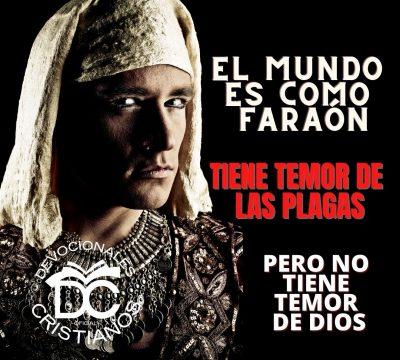 el-mundo-es-como-faraon-tiene-temor-de-las-plagas-pero-no-de-Dios-2