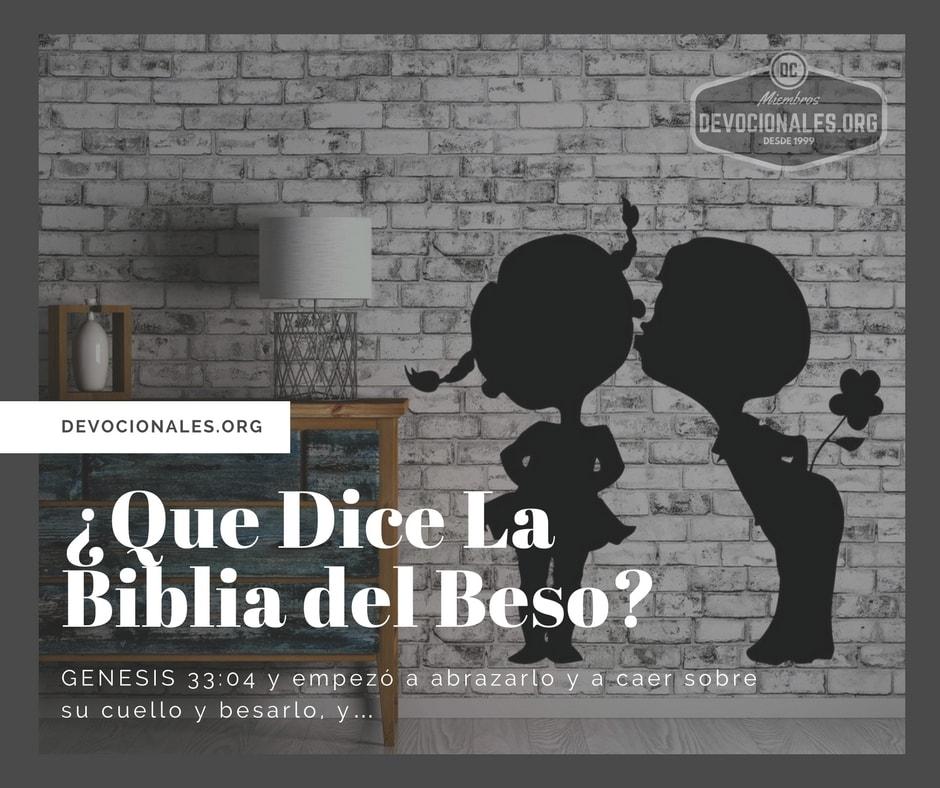 Versiculos De La Biblia De Animo: ¿Que Dice La Biblia Del Beso? † Versículos Bíblicos