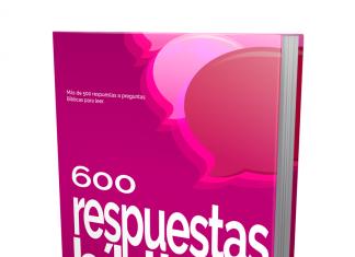 600 Respuestas Bíblicas a Preguntas