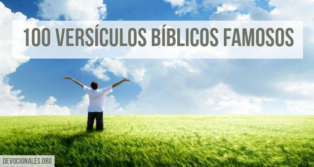 Versiculos De La Biblia De Animo: Los 100 Versículos Bíblicos Más Famosos Leídos