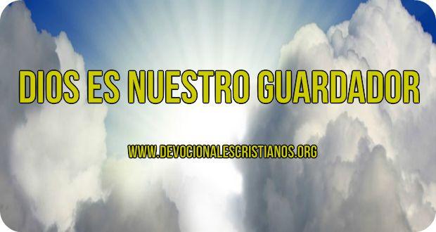 Dios es nuestro guardador.jpg