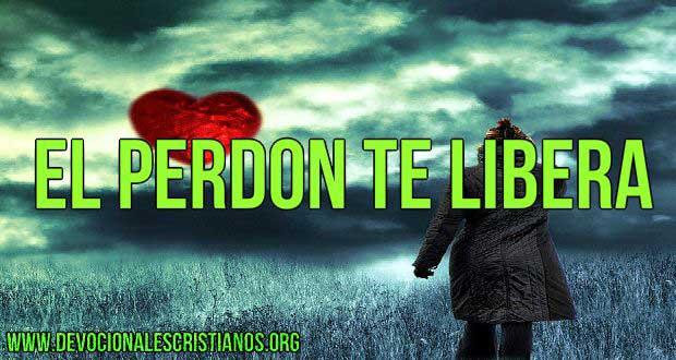 el perd u00f3n te libera  u2020 devocionales cristianos