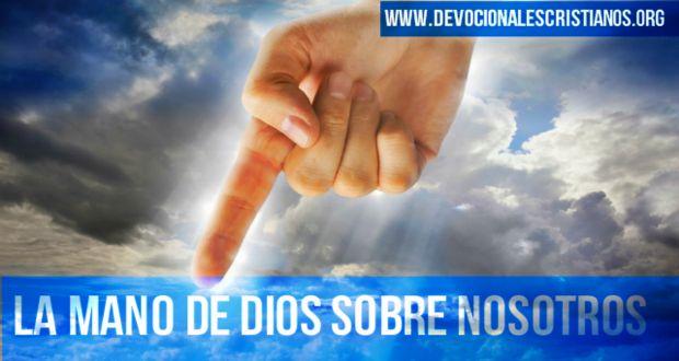 mano de Dios sobre nosotros.jpg