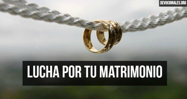 Luchando Por Tu Matrimonio Según La Biblia Salvalo