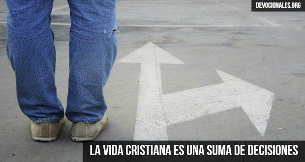la-vida-cristiana-decisiones-biblia