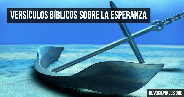 Versículos Bíblicos Sobre La Esperanza En La Biblia