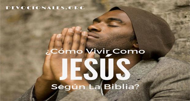 Viviendo La Vida de Jesús