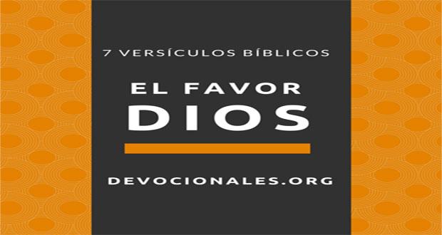 7 Versículos De La Biblia Sobre El Favor De Dios Textos