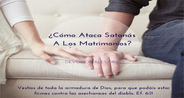 Matrimonio En La Biblia Cristiana : Cómo ataca satanás a los matrimonios cristianos