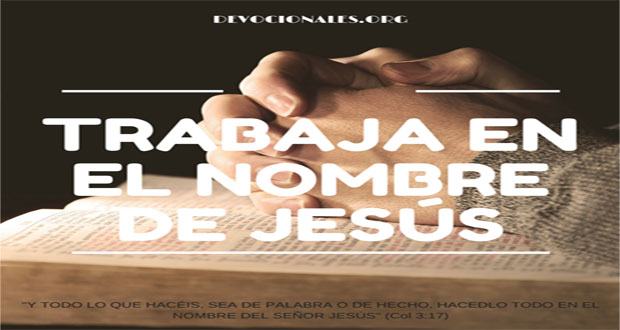 Trabajar En El Nombre de Dios