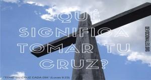 Tomar la cruz de Cristo
