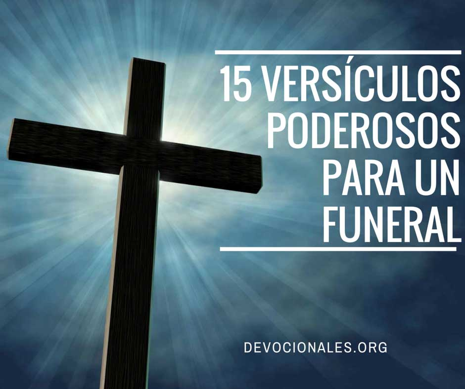 Versículos Bíblicos Poderosos Para Un Funeral Cristiano