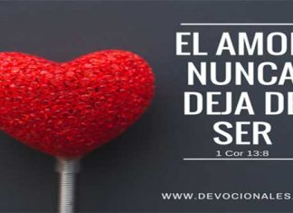 El Amor Nunca Deja De Ser: 1 Corintios 13:8