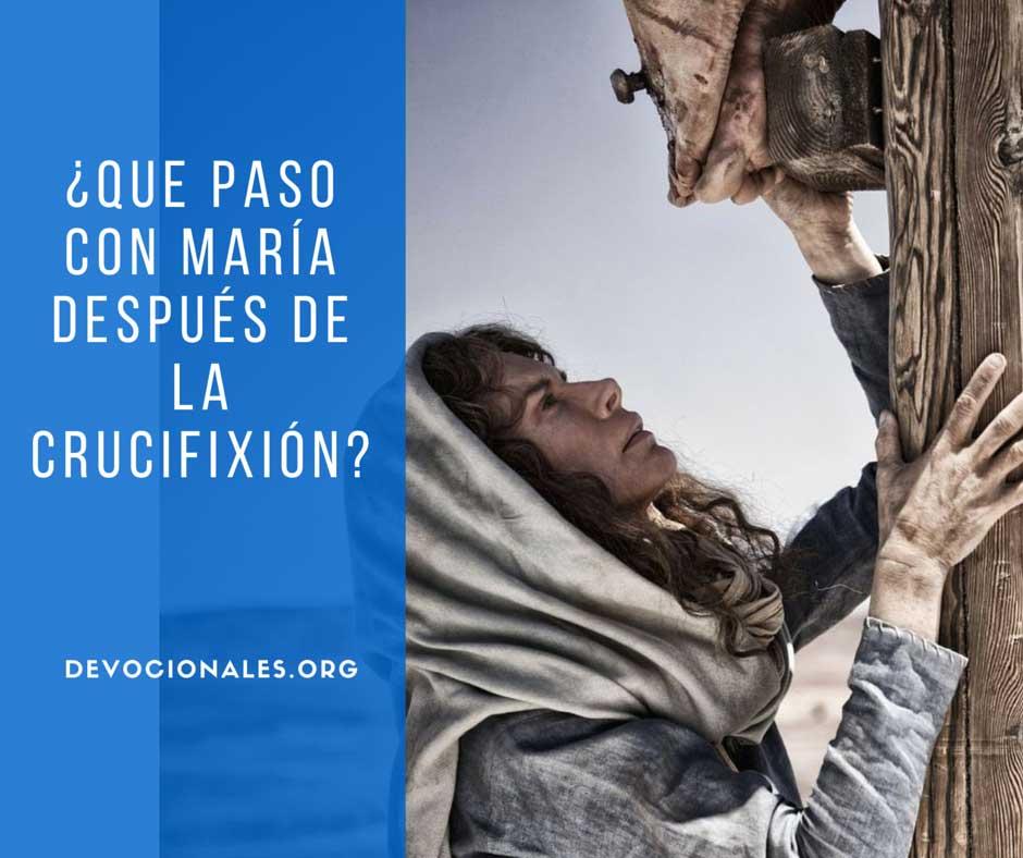 ¿Qué Pasó Con María Después De La Crucifixión De Jesús?