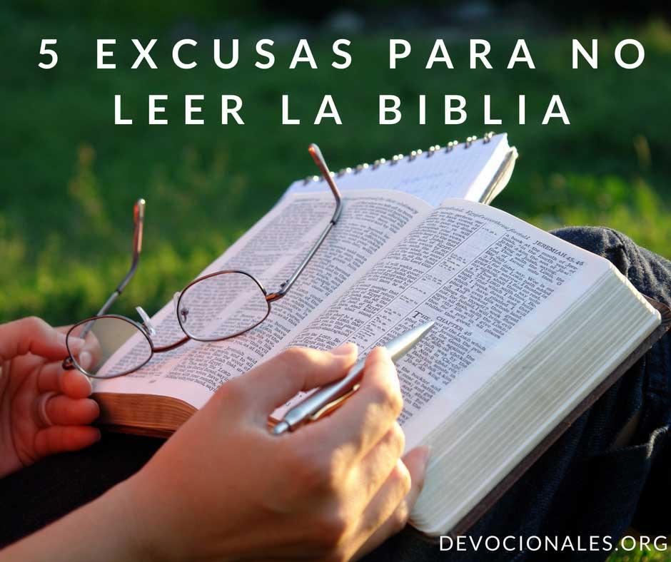 5 Malas Excusas Para No Leer La Biblia Cristianos