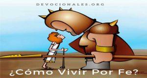 La Biblia Y El Vivir Por Fe