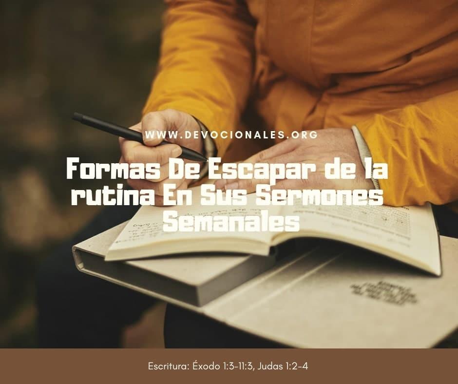 escapar-rutina-predicas-sermones