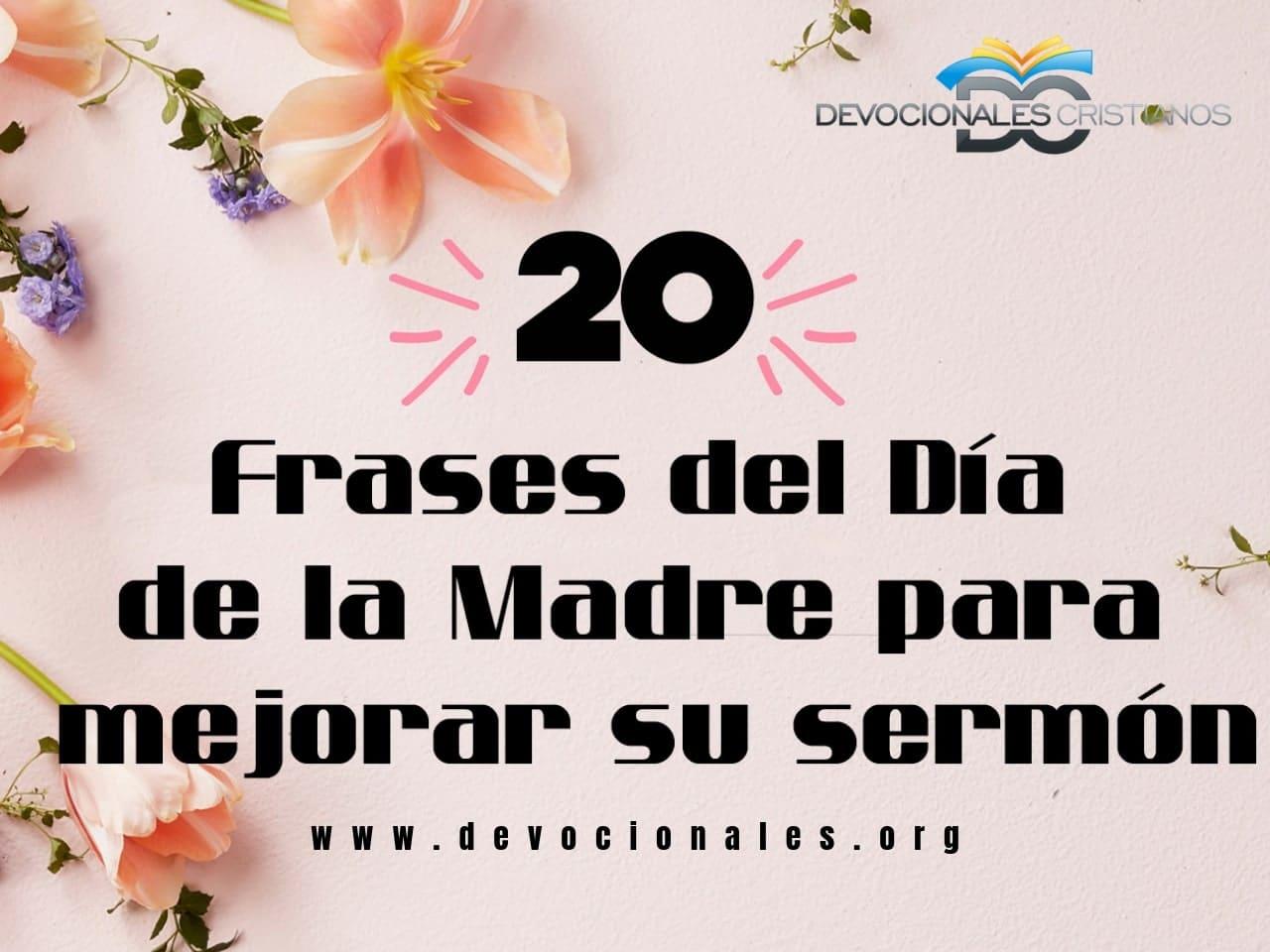 20 Frases Y Citas Del Día De La Madre Para Aprimorar Su
